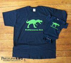 Daddy dinosaur t shirt and baby onesie or kids t by PricelessKids, $36.00