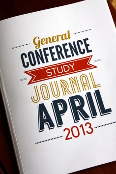 General Conference Study Journal to use as you read the talks in the Ensign!