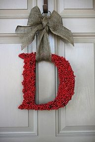 Front door decoration - red berries, grey burlap bow. Big letter from craft store can be decorated with glitter, painted etc! Fun!