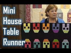 ▶ The Mini House Table Runner Project - YouTube