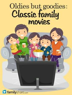 Classic family movies for the whole family to watch!
