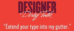 The Racy Things Designers Would Say If They Talked Dirty - DesignTAXI.com funni stuff, dirti talk, thing design, art direct, talk dirti