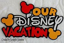 OUR DISNEY VACATION Title - Premade Scrapbook Paper Piecing Page TITLE - SSFFDeb