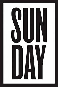 """Sunday..."
