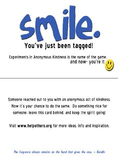 Random acts of kindness....smile cards!  :)