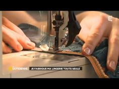Lingerie do it yourself : les tutos de Hanne - YouTube
