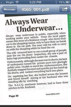 Always wear underwear in public.
