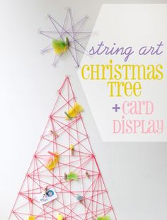 A String-Art Card Display | 51 Hopelessly Adorable DIY Christmas Decorations