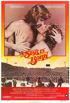 Number 7 on the AFI List of Best Movie Musicals - A Star is Born starring Streisand and Kristofferson