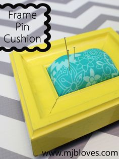 project 16 of 33 : frame pin cushion.