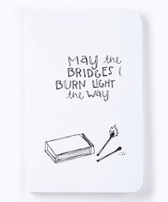 bridg burn, the bridge, burn bridg, quot, burn light
