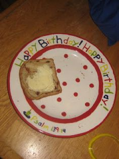 Birthday plate! :) each kid only gets to use it on their birthday. Cute tradition to make the day feel special!