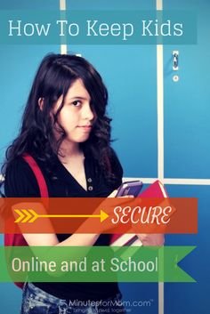 Teaching School-Age Kids about Security both Online and at School