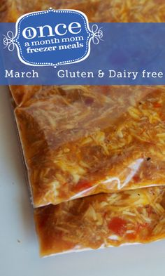Gluten and Dairy Free Freezer Meals