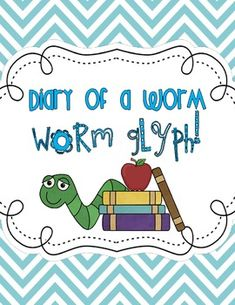 """""""Diary of A Worm"""" Worm Glyph"""