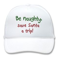 $14.95 http://www.zazzle.com/funny_christmas_gifts_holiday_humor_quotes_hats-148791922756710223?rf=238222133794334761