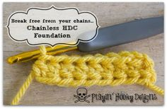 Break free from your chains! CHDC: Chainless Half-Double #Crochet Foundation. Playin' Hooky Designs