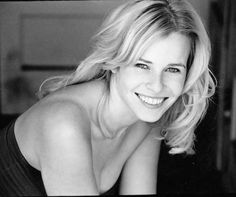 Chelsea Handler-- Strong, ballsy, and so hilarious!