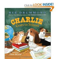 Charlie the Ranch Dog Goes to School