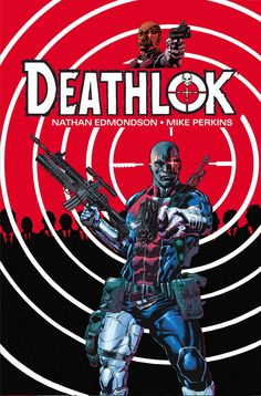 Deathlok #1 by Mike Perkins *