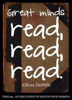 beware the anti readers DeMille Great Minds read read read 740x1024 Beware the Anti Readers: The Weekly Mentor by Oliver DeMille