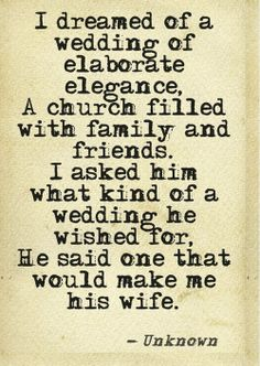 wedding quote- good to remember when you get caught up in the details