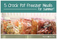 5 Crock Pot Freezer Meals for Summer:   Crock Pot Chicken Fajitas - Crock Pot Chili - Crock Pot BBQ Spareribs - Crock Pot Sweet and Tangy Meatballs - Crock Pot Teriyaki Chicken