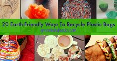 20 Earth-Friendly Ways To Recycle Plastic Bags plastic bag