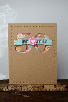 break out your electronic die cutting machine for a quick and easy, but oh-so-cute card. handmade birthday cards, bounti banner, happy birthdays, negative space, happy birthday cards, 50th birthday, number, cut outs, anniversary cards