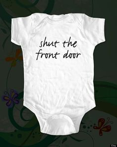 Unique Baby Clothes funny sayings, baby gifts, baby baby, onesi, babi cloth, babies clothes, funny babies, kid, baby bottles