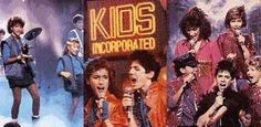 Kids Incorporated...K-I-D-S!!