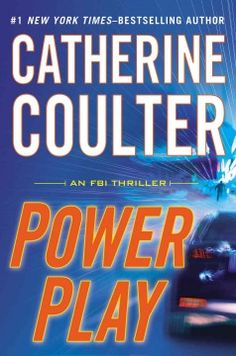 Power play by Catherine Coulter.  Click the cover image to check out or request the bestsellers kindle.