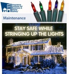 Tips for staying safe while decorating with lights.