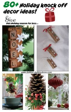 80+ Holiday knock off decor ideas. Bloggers best diy Christmas decorating ideas. #debbiedoos