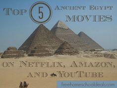 Top 5 Ancient Egypt Movies on Netflix, Amazon, and YouTube! | Free Homeschool Deals ©