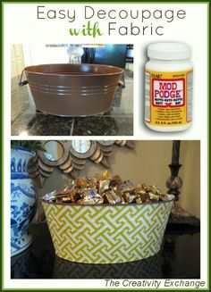 How to Decoupage Metal Buckets with Fabric & Mod Podge~ This is a great idea to decorate for parties and put ice & drinks in, party favors or put someone's name on it too and it's a great idea for a gift basket!