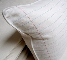 Lined paper pillow. I've seen this with embroidered words on it that is adorable. Want to try.