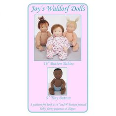 Button jointed Waldorf doll patterns.  (http://www.achildsdream.com/16-button-baby-and-9-tiny-button-pattern-joys-waldorf-dolls/)