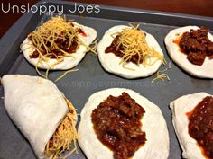 Unsloppy Joes: take grands biscuits, put sloppy joe sauce and cheese, fold and bake.