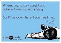 So so true! So normal people don't randomly lay down on floors???