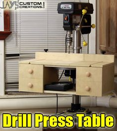 DIY Project Plan: How to Build a Drill Press Table via @Jay C C C C Bates
