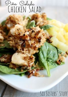 Pina Colada Chicken Salad - Eating healthy just got delicious! From Sixsistersstuff.com