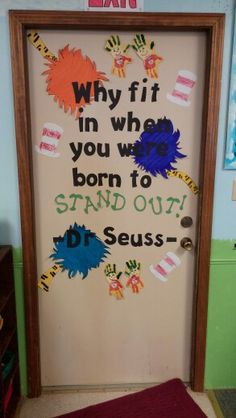 Why fit in when you were born to stand out? classroom door decoration!