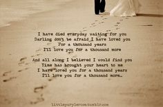 """""""A Thousand Years"""" - Christina Perri. <3"""