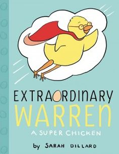 July 30, 2014. An ordinary chicken discovers what makes him super -inside and out.