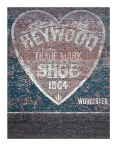 Heart shaped old signage photograph, hand painted ghost sign shoes advertisement, Worcester MA. Love artwork. 10x8 fine art photo. UK seller. $35.00, via Etsy.