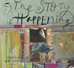 One of my favorite books from Sabrina Ward Harrison. It's full of her artwork + prompts and lots of blank space for you to tell your story. :: And the Story Is Happening by Sabrina Ward Harrison