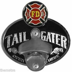 Firefighter Tail Gater Bottle Opener/Trailer Hitch Cover | Shared by LION