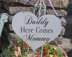 Daddy here comes Mommy Wedding sign Flower Girl Ring Bearer 11x14. $39.95, via Etsy.