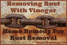 Yes, vinegar can remove rust from metals. Simple, natural, cheap! {details on Stain Removal 101} clean rusty metal, remove rust from metal, remove rust on metal, removing rust from metal, rust removal from metal, rusti metal